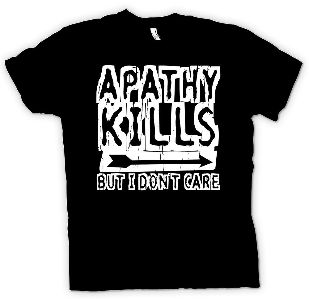 Mens T-shirt - Apathy Kills But I Don�t Care - Funny