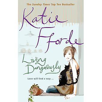 Hölle von Katie Fforde - 9780099446651 Buch
