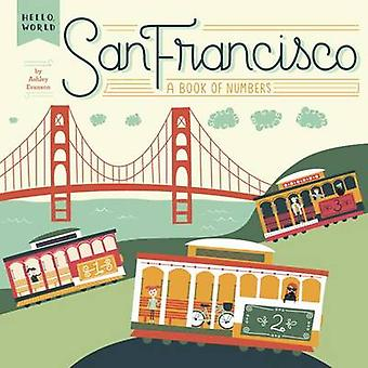 San Francisco - A Book of Numbers by Ashley Evanson - 9780448489148 Bo