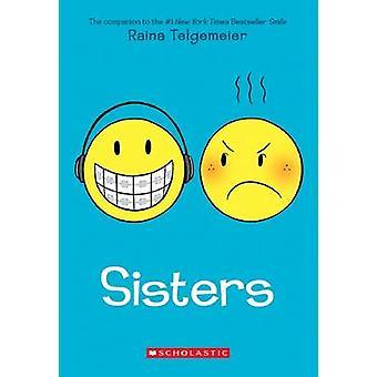 Sisaret Raina Telgemeier - 9780545540605 kirja