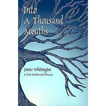 Into a Thousand Mouths by Janice Whittington - Robert A. Fink - 97808