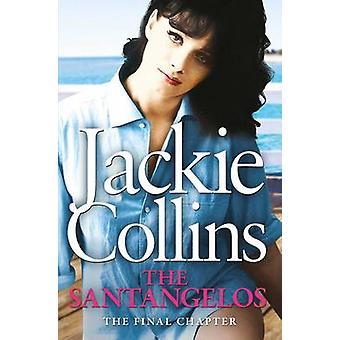 The Santangelos by Jackie Collins - 9781471112515 Book