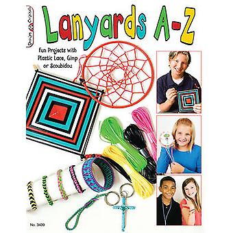 Lanyards A-Z - Fun Projects with Plastic Lace - Gimp or Scoubidou by S