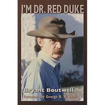 I'm Dr. Red Duke by I'm Dr. Red Duke - 9781623496944 Book