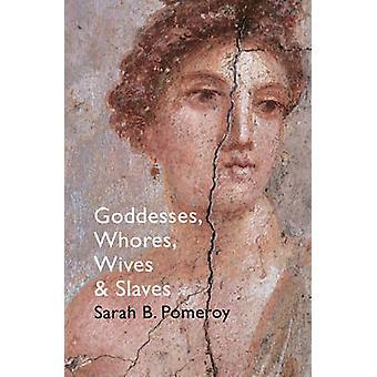 Gudinder - ludere - koner og slaver - kvinder i antikken b