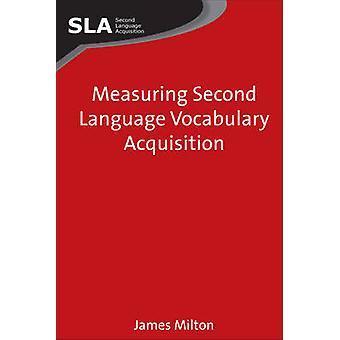 Mäta andra språk ordförråd förvärv av James Milton - 97