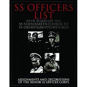 SS-Offiziere Liste (Stand Januar 1942): Aufgaben und Dekorationen des Senior-SS-Offizier-Korps (Barron's 1000...