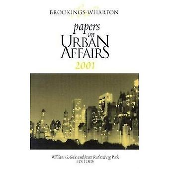 Brookings-Wharton Papers on Urban Affairs: 2001