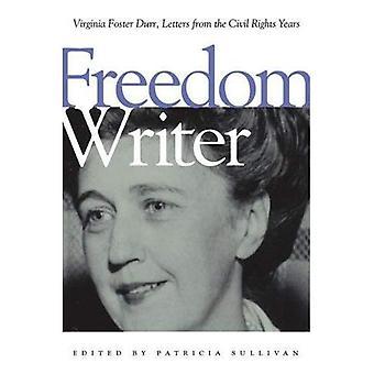 Écrivain de la liberté: Virginia Foster Durr, lettres des années les droits civils
