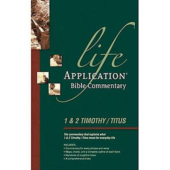 1 & 2 Timothy and Titus (Life Application Bible Commentary)