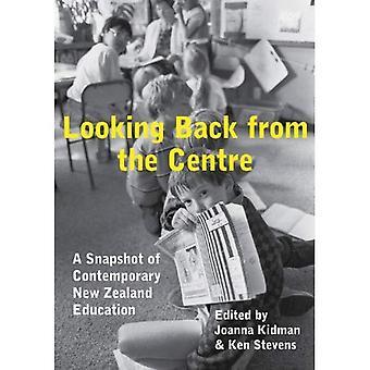 Avec le recul du Centre: un aperçu de l'éducation contemporaine de Nouvelle-Zélande