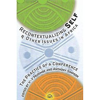 Recontextualizing Self & Other Issues in Africa