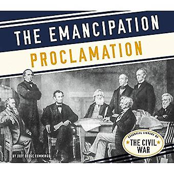 The Emancipation Proclamation (Essential Library of the Civil War)