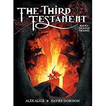Le troisième Testament livre IV - le jour du corbeau