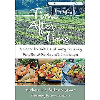 Keer op keer: Een boerderij tot tafel culinaire reis
