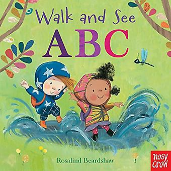Walk and See: ABC [Board book]