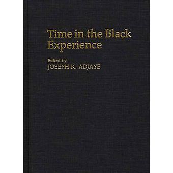 Zeit in der schwarzen Erfahrung von Adjaye & Joseph K.