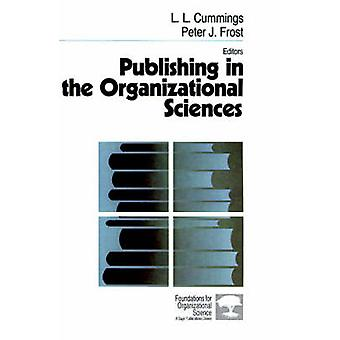 Publishing in the Organizational Sciences by Cummings & L. L.