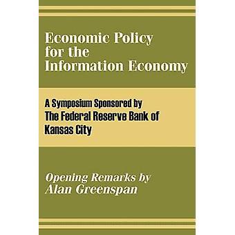 Ekonomiska politiken för informationsekonomin av Federal Reserve Bank of Kansas City