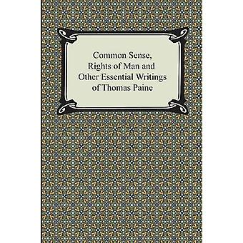 Common Sense Rights of Man and Other Essential Writings of Thomas Paine by Paine & Thomas