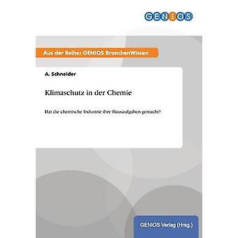 Klimaschutz in der Chemie von Schneider & A.