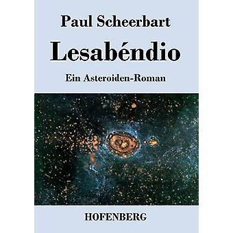 Lesabndio by Scheerbart & Paul