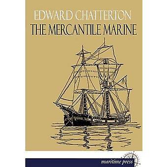 De Mercantile Marine door Chatterton & Edward K.