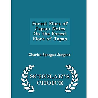 Forest Flora Japanin: huomautuksia Forest Flora Japanin-Scholar's Choice Edition