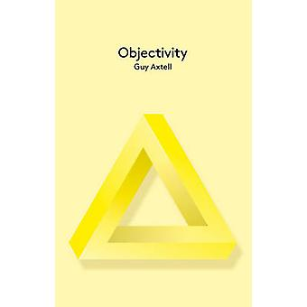Objectivity by Guy Axtell - 9780745662213 Book