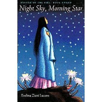 Night Sky - Morning Star by Evelina Zuni Lucero - 9780816520558 Book