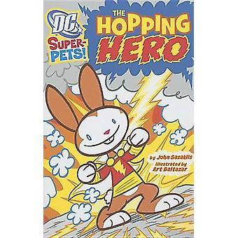 The Hopping Hero by John Sazaklis - Art Baltazar - 9781404864771 Book