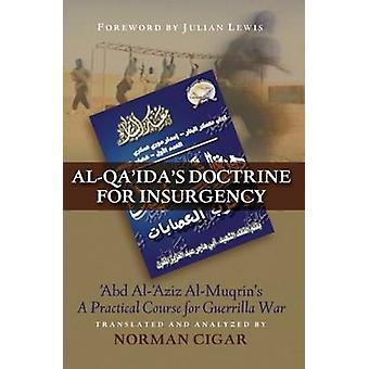 Al-Qaida-Doktrin für den Aufstand-Abd al-Aziz al-Muqrin-a träge