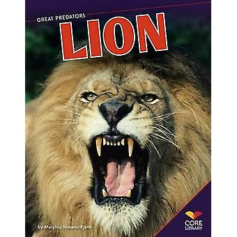 Lion by Marylou Morano Kjelle - Bruce D Leopold - 9781617839504 Book