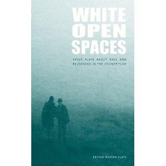 White Open Spaces by Francesca Beard - Sonali Bhattacharyya - Sonia H