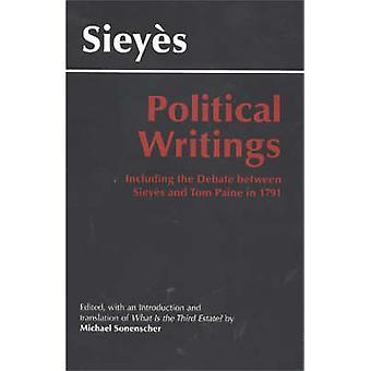 Sieyes - Political Writings - Including the Debate Between Sieyes and T