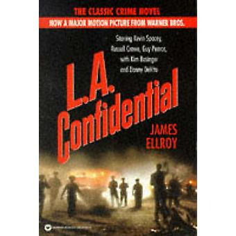 L.A. Confidential by James Ellroy - 9780446674249 Book