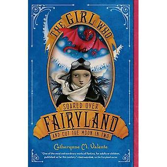 Tyttö, joka Fairyland kasvanut ja leikkaa kuu kaksi Cathery