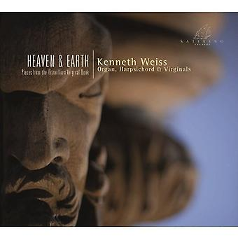 Kenneth Weiss - Heaven & Earth: Pieces From the Fitzwilliam Virginal Book [CD] USA import