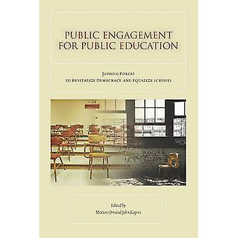 Public Engagement for Public Education - Joining Forces to Revitalize