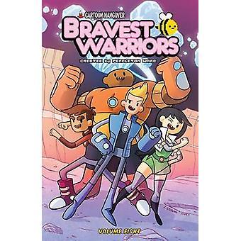 Bravest Warriors - Volume 8 by Kate Leth - Pranas T. Naujokaitis - Ian