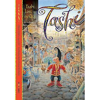 Tashi perdu dans la ville - BK 11 par Anna Fienberg - Barbara Fienberg-