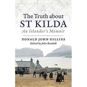 The Truth About St. Kilda - An Islander's Memoir by Donald Gillies - 9