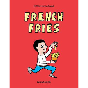 French Fries by Raphael Fejto - 9781770857469 Book