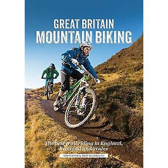 Great Britain Mountain Biking - The Best Trail Riding in England - Sco