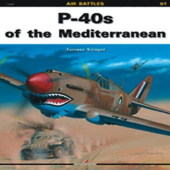 P-40s of the Mediterranean by Tomasz Szlagor - Tomasz Szlagor - 97883