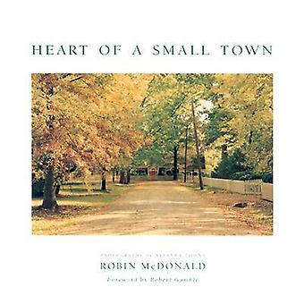 Heart of a Small Town - Photographs of Alabama Towns by Robin McDonald