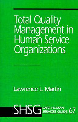 Total Quality ManageHommest in Huhomme Service Organizations by Martin & Lawrence L.