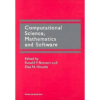 Computational Science - Mathematics and Software - Proceedings of the