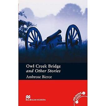 Owl Creek Bridge and Other Stories: Macmillan lezer, vooraf intermediate niveau (Macmillan lezers)