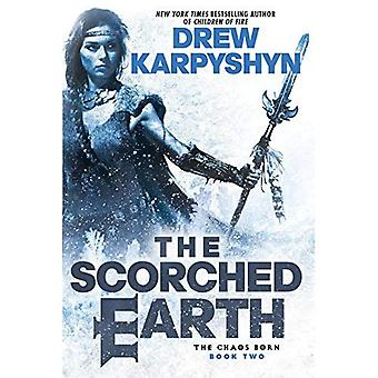 The Scorched Earth (Chaos Born)